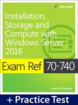 Exam Ref 70-740 Installation, Storage, and Compute with
