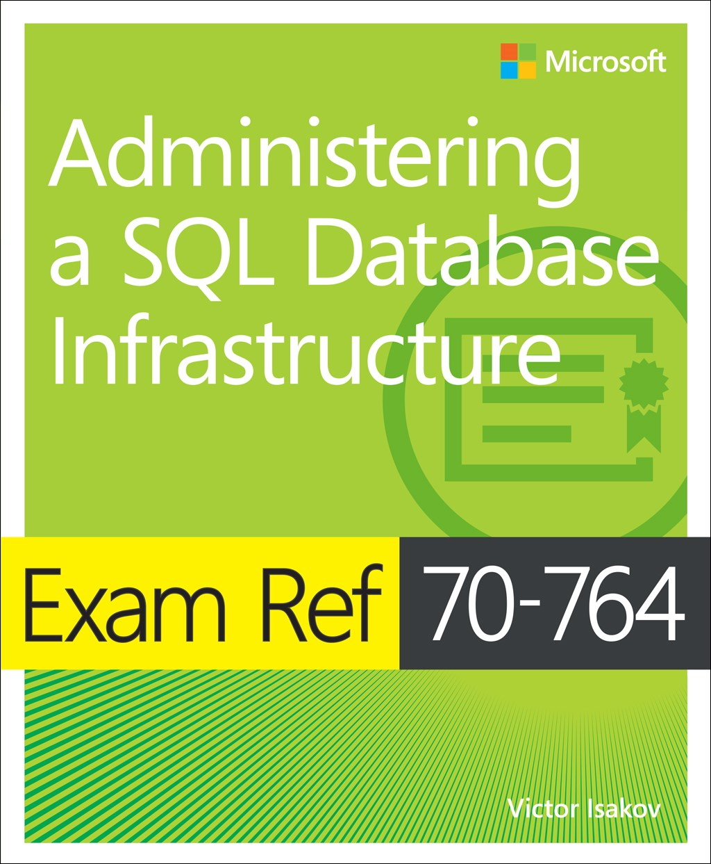 Exam Ref 70-764 Administering a SQL Database Infrastructure