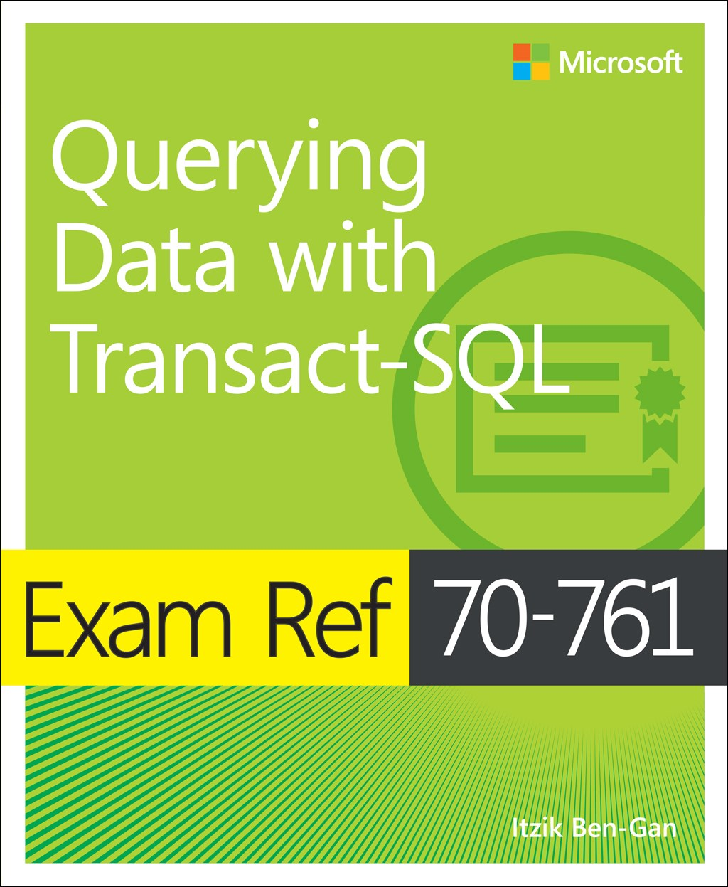 Exam Ref 70-761 Querying Data with Transact-SQL | Microsoft Press Store