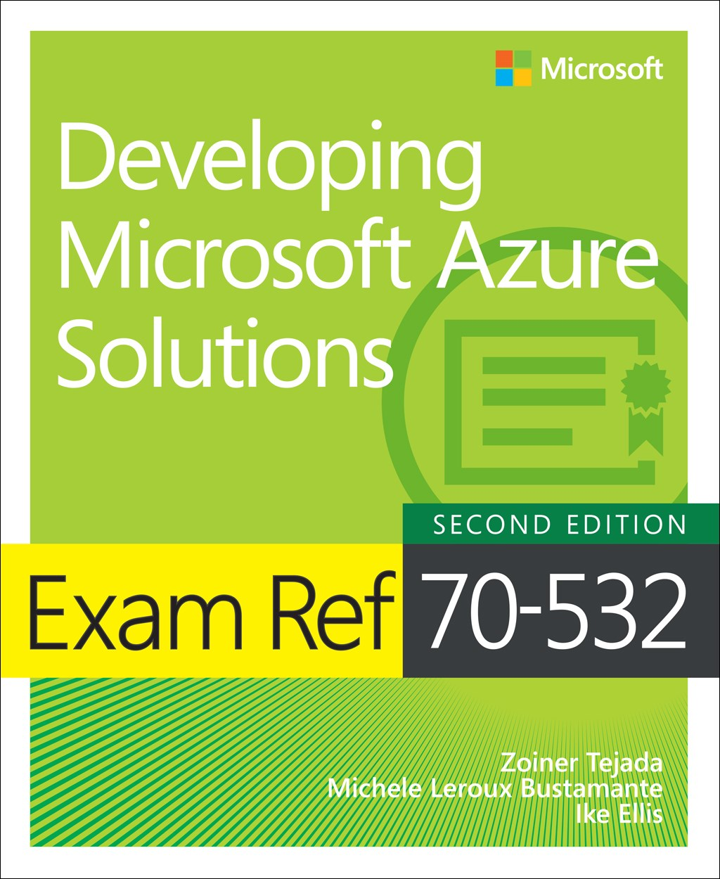 Exam Ref 70-532 Developing Microsoft Azure Solutions, 2nd Edition.