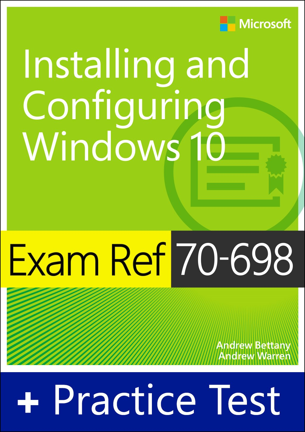 Exam Ref 70-698 Installing and Configuring Windows 10 with Practice Test