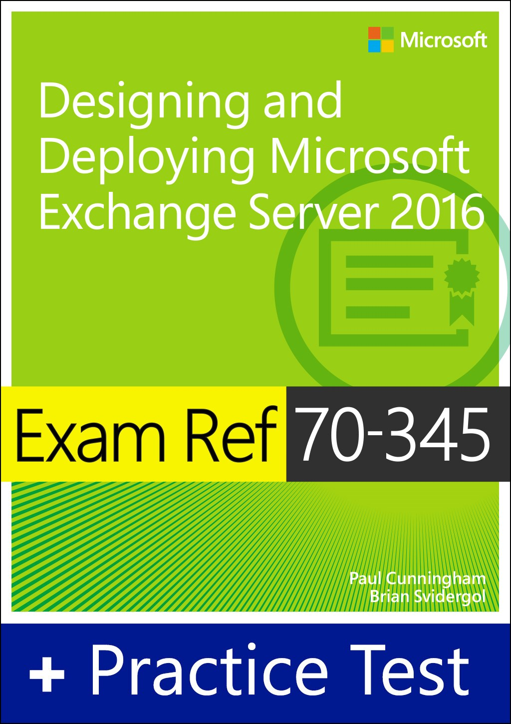 Exam Ref 70-345 Designing and Deploying Microsoft Exchange Server 2016 with Practice Test