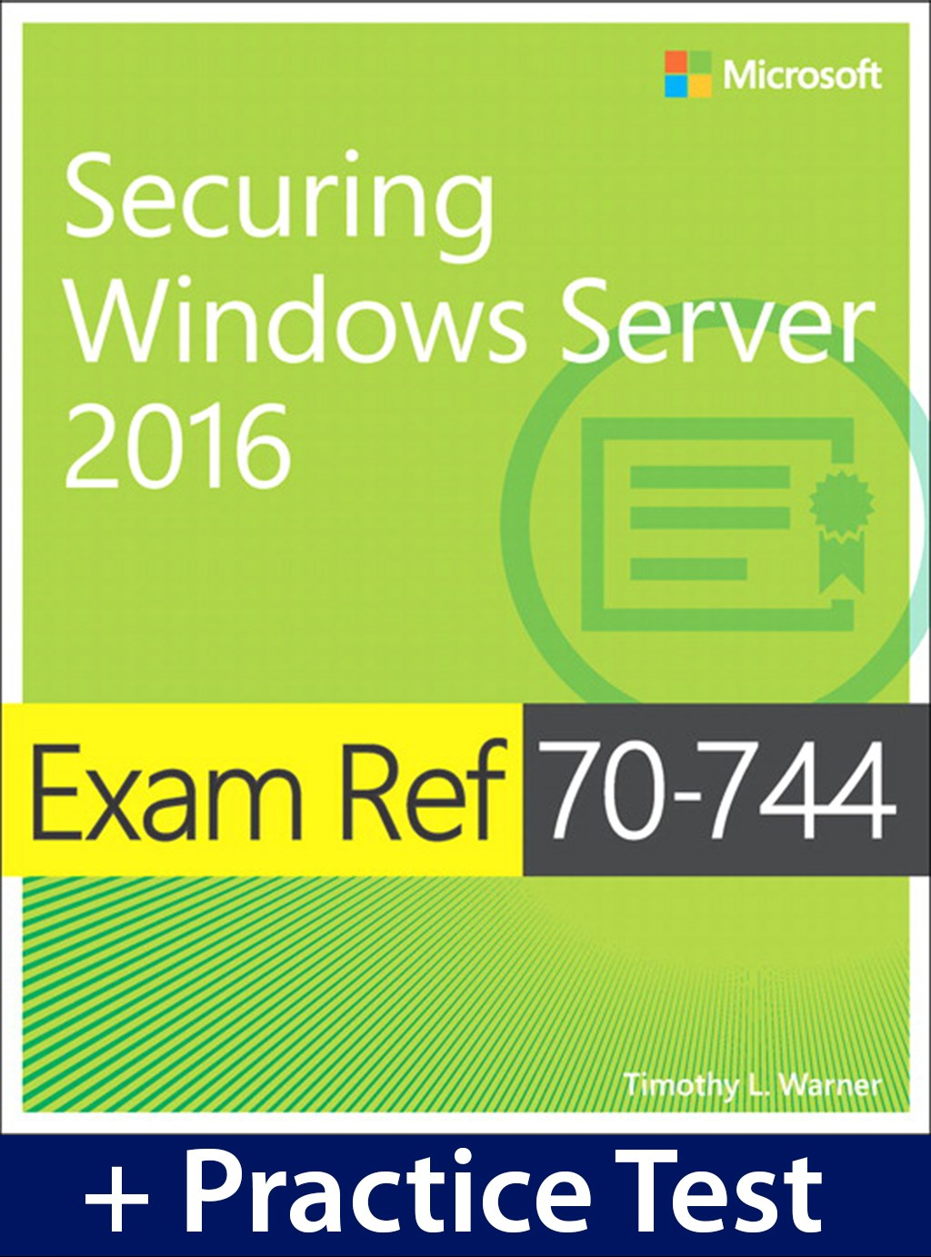 Exam Ref 70-744 Securing Windows Server 2016 with Practice Test