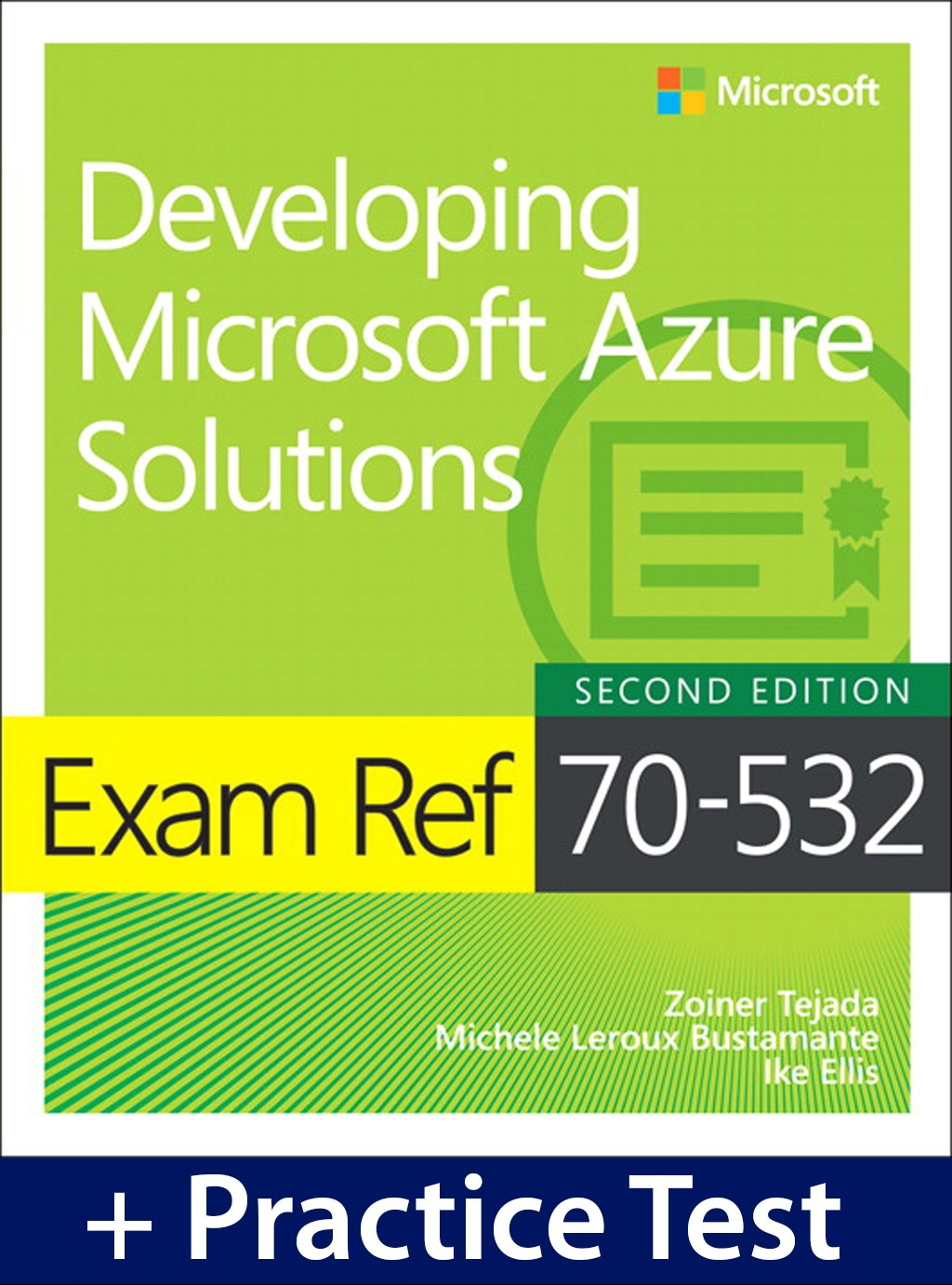 Microsoft press store books ebooks online resources exam ref 70 532 developing microsoft azure solutions with practice test 2nd edition xflitez Gallery