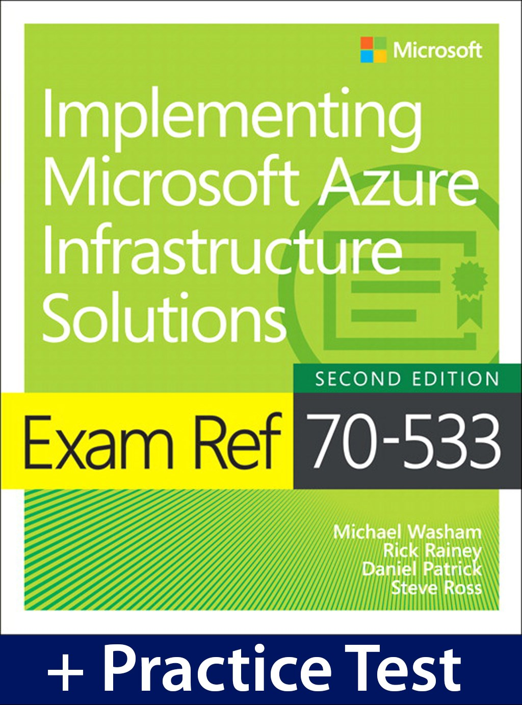 Exam Ref 70-533 Implementing Microsoft Azure Infrastructure Solutions with Practice Test, 2nd Edition