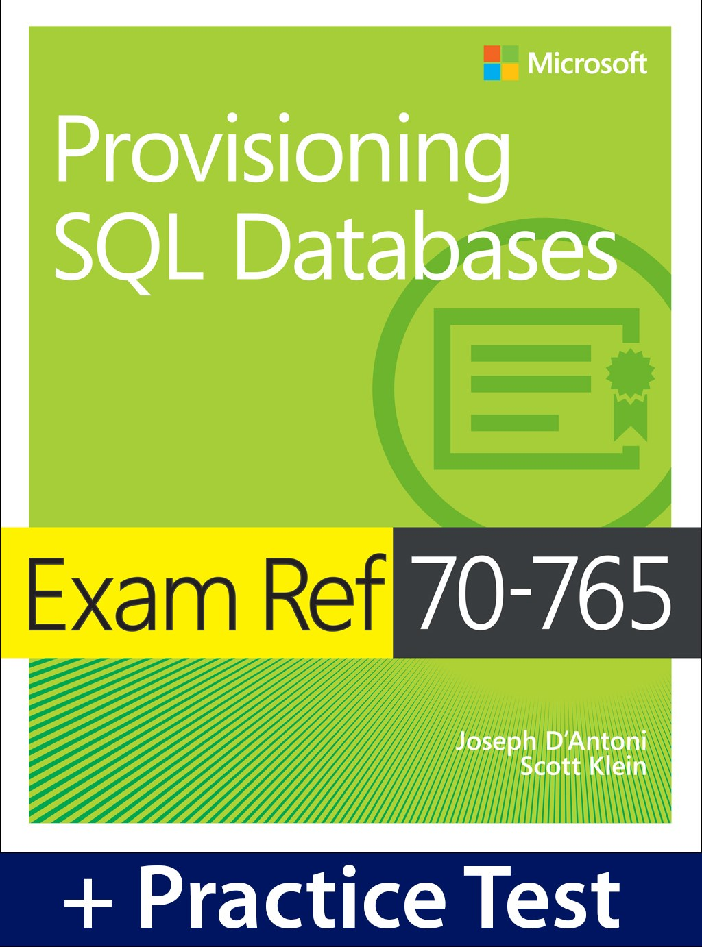 Exam Ref 70-765 Provisioning SQL Databases with Practice Test
