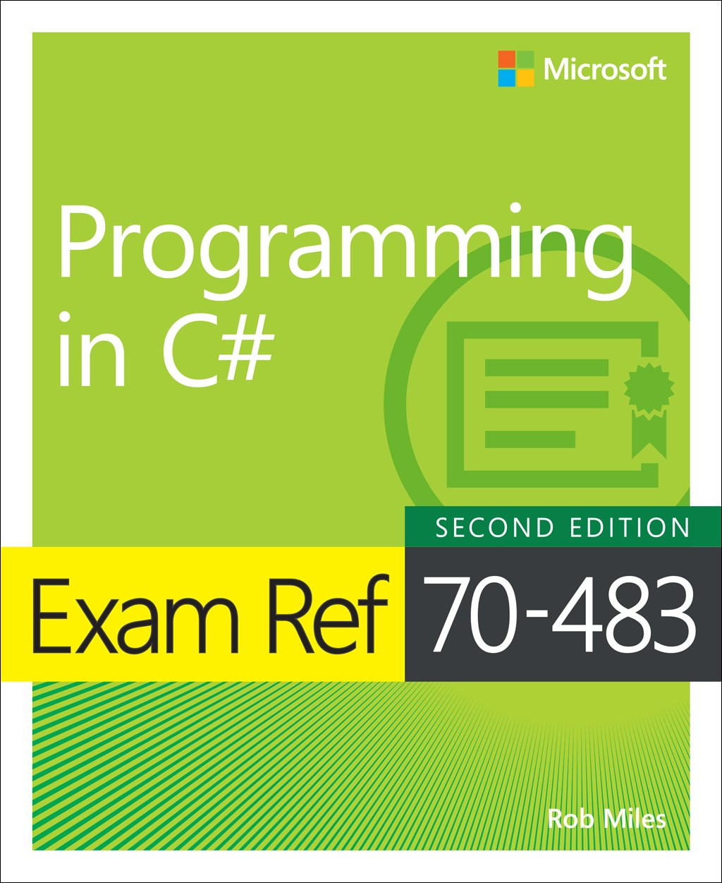 Exam Ref 70-483 Programming in C#, 2nd Edition.