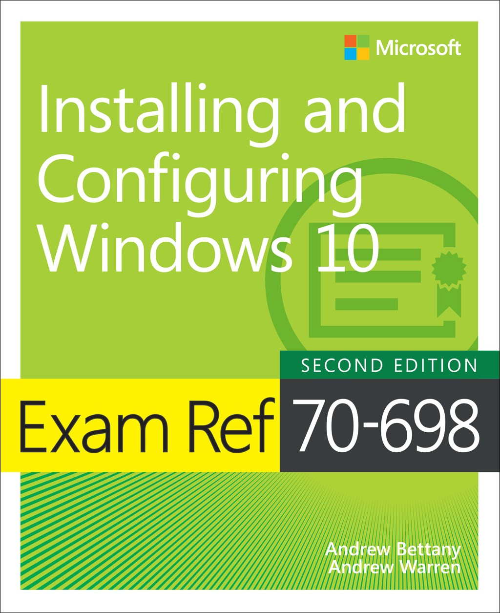 Exam Ref 70-698 Installing and Configuring Windows 10, 2nd Edition.