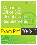 Book cover: Exam Ref 70-346 Managing Office 365 Identities and Requirements