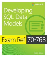 Book cover: Exam Ref 70-768 Developing SQL Data Models