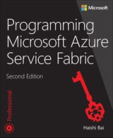 Programming Microsoft Azure Service Fabric, 2nd Edition